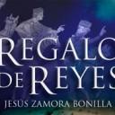 Regalo de Reyes. Jesús Zamora Bonilla.