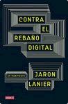 Contra el rebaño, incluso digital