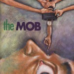"""At the mercy of the mob"""