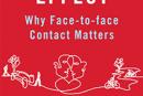 """El """"efecto pueblo"""". Por qué importan los contactos cara a cara"""