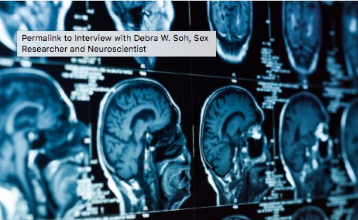 Entrevista con Debra W. Soh, investigadora de sexo y neurocientífica